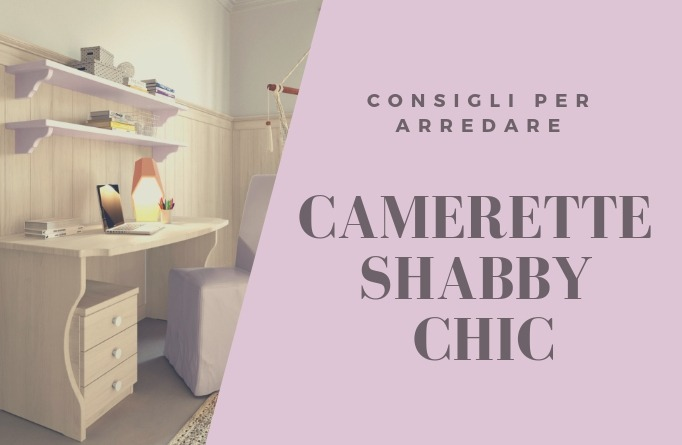 camerette in stile shabby chic
