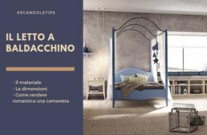 Il letto a baldacchino nella cameretta classica